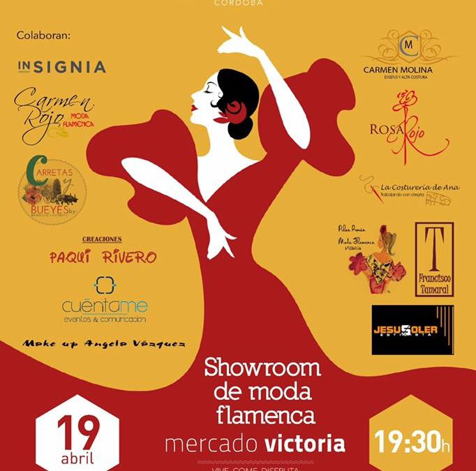 SHOWROOM DE MODA FLAMENCA MERCADO VICTORIA 2017