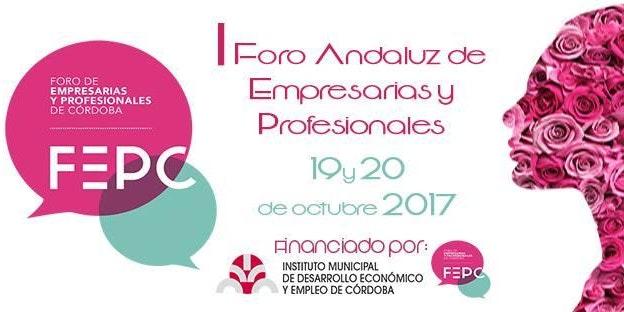 I Foro Andaluz de Empresarias y Profesionales ( Córdoba)